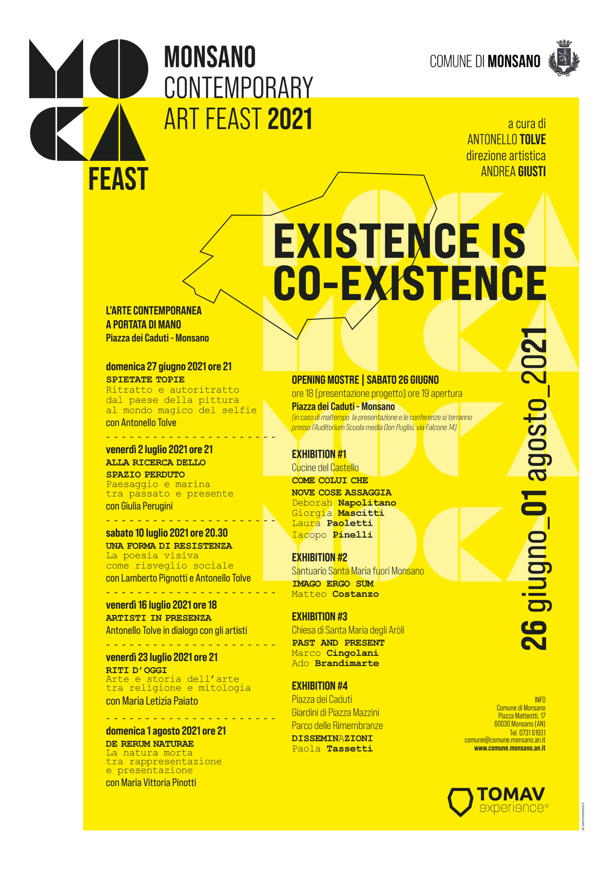 MOCA, MONSANO CONTEMPORARY ART FEAST: EXISTENCE IS CO-EXISTENCE.